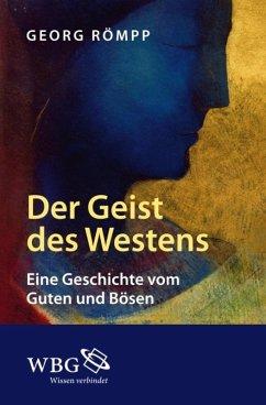Der Geist des Westens (eBook, ePUB) - Römpp, Georg