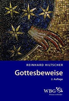 Gottesbeweise (eBook, ePUB) - Hiltscher, Reinhard