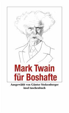 Mark Twain für Boshafte (eBook, ePUB) - Twain, Mark