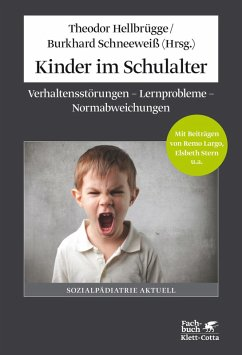 Kinder im Schulalter (eBook, ePUB) - Schneeweiß, Burkhard; Hellbrügge, Theodor