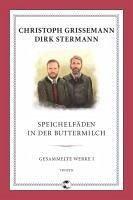 Speichelfäden in der Buttermilch (eBook, ePUB) - Stermann, Dirk; Grissemann, Christoph