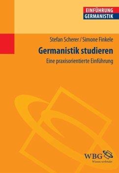 Germanistik studieren (eBook, PDF) - Finkele, Simone; Scherer, Stefan