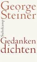 Gedanken dichten (eBook, ePUB) - Steiner, George