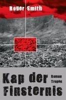 Kap der Finsternis (eBook, ePUB) - Smith, Roger