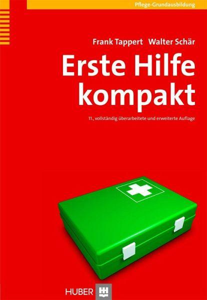 Erste Hilfe kompakt (eBook, PDF) von Frank Tappert; Walter Schär ...