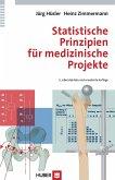 Statistische Prinzipien für medizinische Projekte (eBook, PDF)
