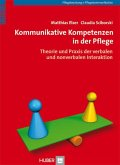 Kommunikative Kompetenzen in der Pflege (eBook, PDF)