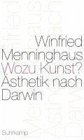 Wozu Kunst? (eBook, ePUB) - Menninghaus, Winfried