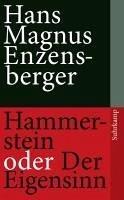 Hammerstein oder Der Eigensinn (eBook, ePUB) - Enzensberger, Hans Magnus