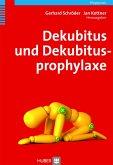 Dekubitus und Dekubitusprophylaxe (eBook, PDF)