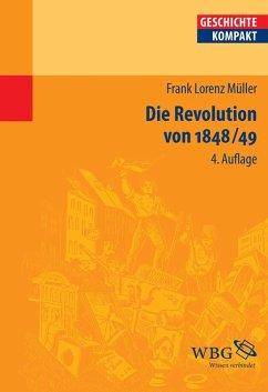Die Revolution von 1848/49 (eBook, ePUB) - Müller, Frank Lorenz