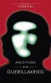 Anleitung zum Guerillakrieg (eBook, ePUB)