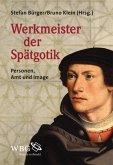 Werkmeister der Spätgotik (eBook, PDF)