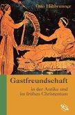 Gastfreundschaft in der Antike und im frühen Christentum (eBook, PDF)