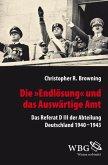 """Die """"Endlösung"""" und das Auswärtige Amt (eBook, PDF)"""