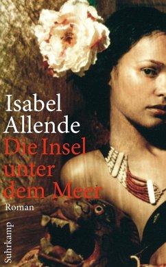 Die Insel unter dem Meer (eBook, ePUB) - Allende, Isabel