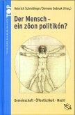 Band 3: Der Mensch – ein »zôon politikón«? (eBook, PDF)
