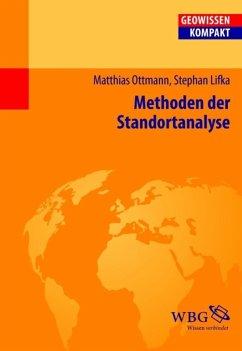 Methoden der Standortanalyse (eBook, PDF) - Ottmann, Matthias; Lifka, Stephan
