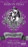 Gormenghast / Der letzte Lord Groan (eBook, ePUB)