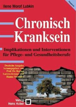Chronisch Kranksein (eBook, PDF) - Larsen, Pamala D.; Lubkin, Ilene Morof; Lubkin, Ilene Morof