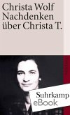 Nachdenken über Christa T. (eBook, ePUB)