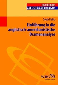 Einführung in die anglistisch-amerikanistische Dramenanalyse (eBook, PDF) - Fielitz, Sonja