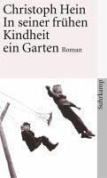 In Seiner Fruhen Kindheit Ein Garten Ebook Epub Von Christoph Hein Portofrei Bei Bucher De