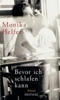 Bevor ich schlafen kann (eBook, ePUB) - Helfer, Monika