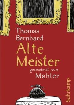 Alte Meister (eBook, ePUB) - Mahler, Nicolas; Bernhard, Thomas