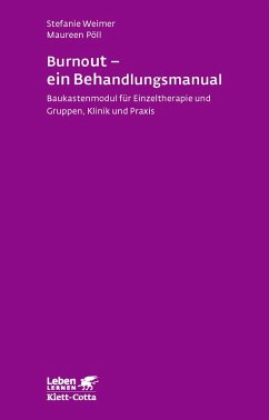 Burnout - ein Behandlungsmanual (eBook, ePUB) - Weimer, Stefanie; Pöll, Maureen