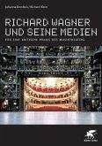 Richard Wagner und seine Medien (eBook, ePUB)