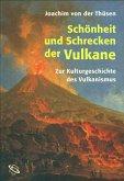 Schönheit und Schrecken der Vulkane (eBook, ePUB)