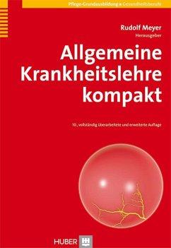 Allgemeine Krankheitslehre kompakt (eBook, PDF) - Meyer, Rudolf