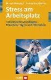 Stress am Arbeitsplatz (eBook, PDF)