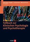 Fallbuch zur Klinischen Psychologie und Psychotherapie (eBook, PDF)