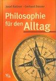 Philosophie für den Alltag (eBook, PDF)