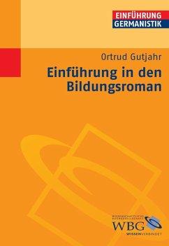 Einführung in den Bildungsroman (eBook, PDF) - Gutjahr, Ortrud