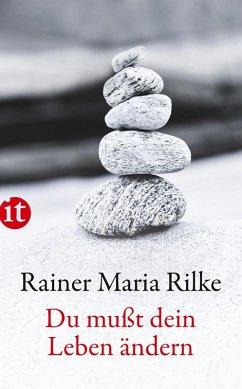 Du mußt Dein Leben ändern (eBook, ePUB) - Rilke, Rainer Maria