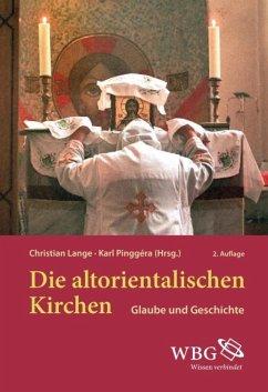 Die altorientalischen Kirchen (eBook, PDF)