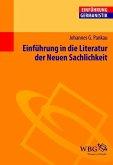 Einführung in die Literatur der Neuen Sachlichkeit (eBook, ePUB)