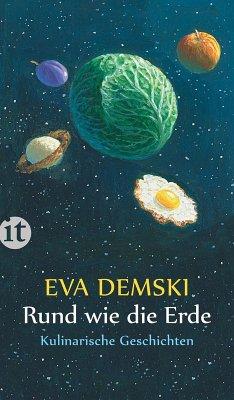 Rund wie die Erde (eBook, ePUB) - Demski, Eva