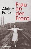 Frau an der Front (eBook, ePUB)