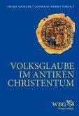 Volksglaube im antiken Christentum (eBook, PDF)