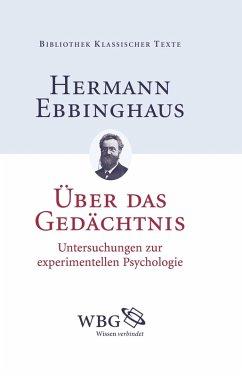 Über das Gedächtnis (eBook, PDF) - Ebbinghaus, Hermann