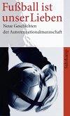 »Fußball ist unser Lieben« (eBook, ePUB)