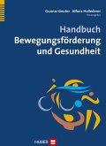 Handbuch Bewegungsförderung und Gesundheit (eBook, PDF)