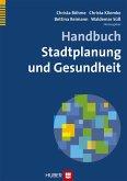 Handbuch Stadtplanung und Gesundheit (eBook, PDF)