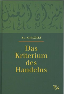 Das Kriterium des Handelns (eBook, PDF) - Ghazali, Abu-Hamid M al