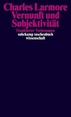 Vernunft und Subjektivität (eBook, ePUB) - Larmore, Charles