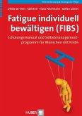 Fatigue individuell bewältigen (FIBS) (eBook, PDF)